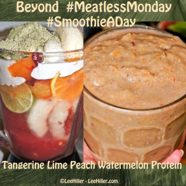 Tangerine Lime Peach Watermelon #Vegan Protein #Smoothie