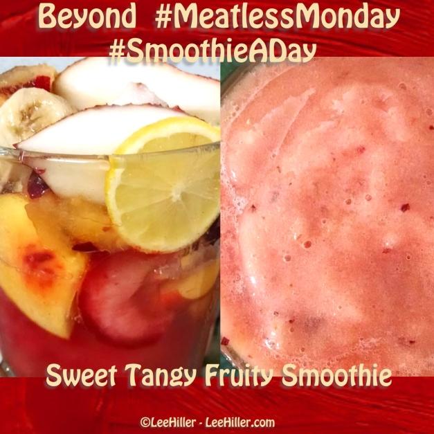 #Raw #Vegan Sweet Tangy Fruity #Smoothie